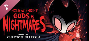 Hollow Knight - Gods & Nightmares cover art