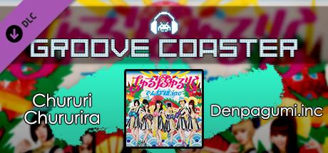 Купить Groove Coaster - Chururi Chururira (DLC)