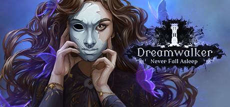 Dreamwalker: Never Fall Asleep cover art
