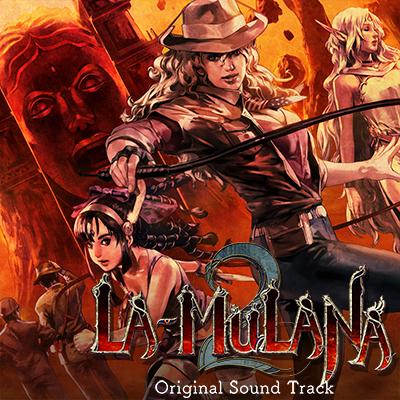 LA-MULANA 2 Original Sound Track