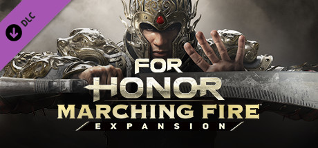 FOR HONOR™ : Marching Fire Expansion