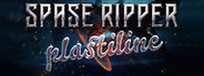 Space Ripper Plastiline