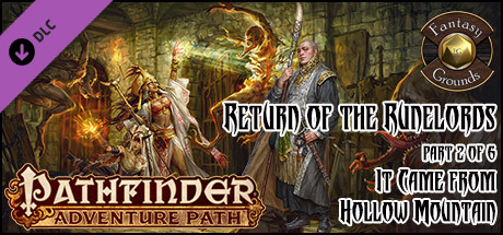 Fantasy Grounds - Pathfinder RPG - Return of the Runelords AP 2: It Came from Hollow Mountain (PFRPG)
