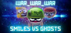 WAR_WAR_WAR: Smiles vs Ghosts cover art