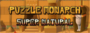 Puzzle Monarch: Super Natural