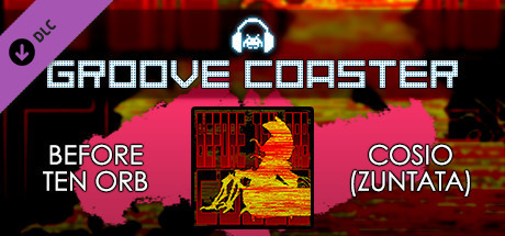 Groove Coaster - BEFORE TEN ORB on Steam