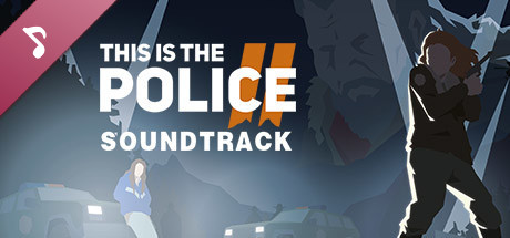 This Is the Police 2 - Soundtrack