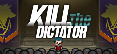 Kill the Dictator on Steam