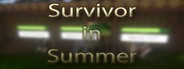 Survivor in Summer