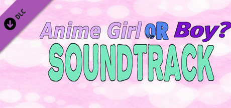 Anime Girl Or Boy? Soundtrack cover art