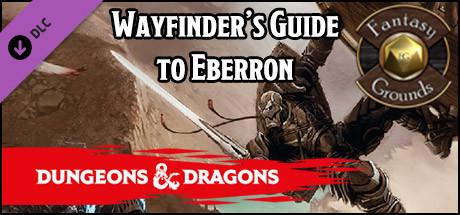 Fantasy Grounds - D&D Wayfinder's Guide to Eberron