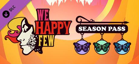 We Happy Few - Season Pass