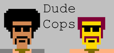 Dude Cops on Steam