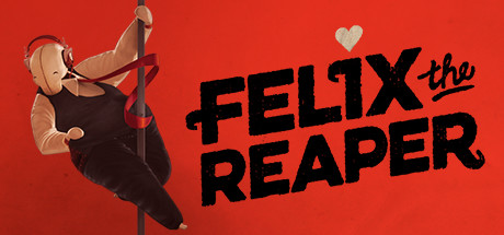 Teaser image for Felix The Reaper
