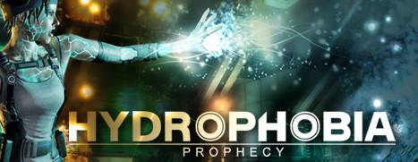 Hydrophobia: Prophecy - 恐水症:预言