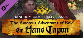 Kingdom Come: Deliverance – The Amorous Adventures of Bold Sir Hans Capon cover art