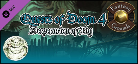 Fantasy Grounds - Quests of Doom 4: Desperation of Ivy (5E)