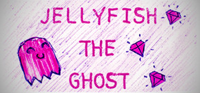Jellyfish the Ghost cover art