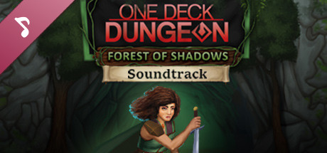 One Deck Dungeon - Forest of Shadows Soundtrack