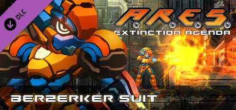 A.R.E.S.: Berzerker Suit