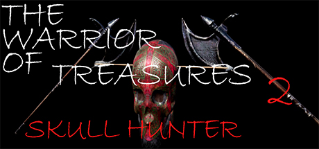 The Warrior Of Treasures 2: Skull Hunter