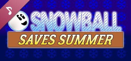 Snowball Saves Summer - Soundtrack
