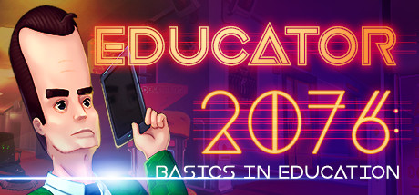 Educator 2076: Basics in Education