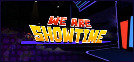We Are Showtime!