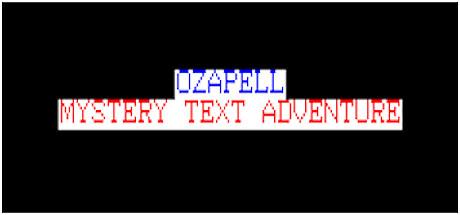 Ozapell Mystery Text Adventure