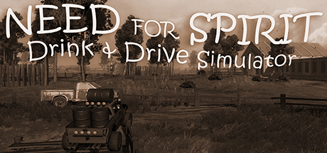 Need for Spirit: Drink & Drive Simulator/醉驾模拟器