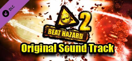 Beat Hazard 2 - Original Sound Track