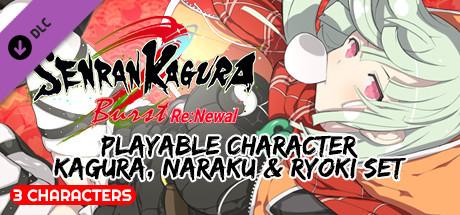 SENRAN KAGURA Burst Re:Newal - Playable Character Kagura, Naraku & Ryoki Set