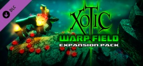 Xotic DLC: Warp Field Expansion Pack cover art