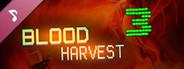Blood Harvest 3 Soundtrack