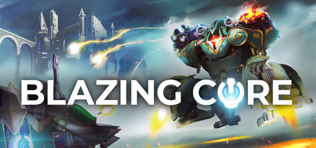 Image for Blazing Core
