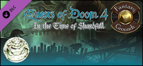 Fantasy Grounds - Quests of Doom 4: In the Time of Shardfall (5E)