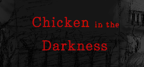 Chicken in the Darkness cover art