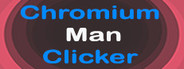 Chromium Man Clicker