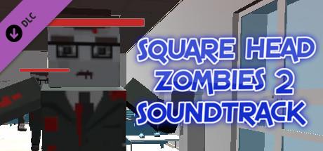 Square Head Zombies 2 - Soundtrack