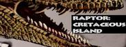 Raptor: Cretaceous Island