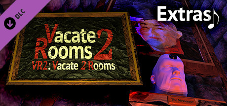 VR2: Vacate 2 Rooms - Extras