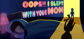 Oops!!! I Slept With Your Mom cover art