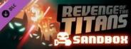Revenge of the Titans: Sandbox Mode