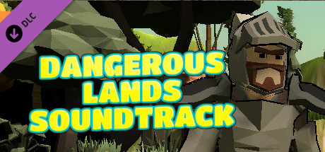 Dangerous Lands - Sountrack