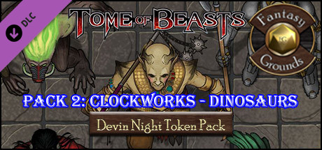 Fantasy Grounds - Tome of Beasts Pack 2: Clockworks - Dinosaurs (Token Pack)