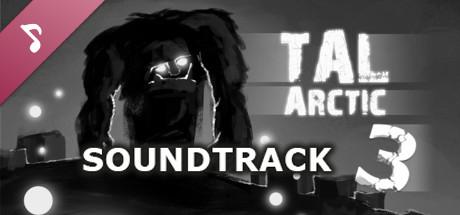 TAL: Arctic 3 - Soundtrack