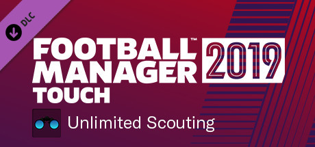 Football Manager 2019 Touch - Unlimited Scouting
