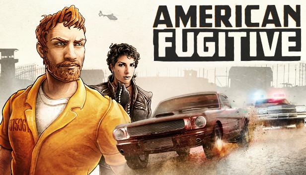 American Fugitive on Steam
