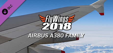 FlyWings 2018 - Airbus A380 Family