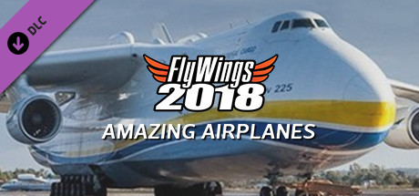 FlyWings 2018 - Amazing Airplanes